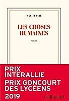 Les choses humaines (Prix Interallie 2019)