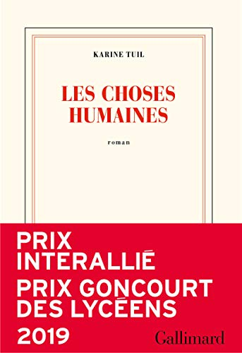 Les choses humaines (Prix Interallie 2019)