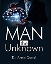 Man the Unknown
