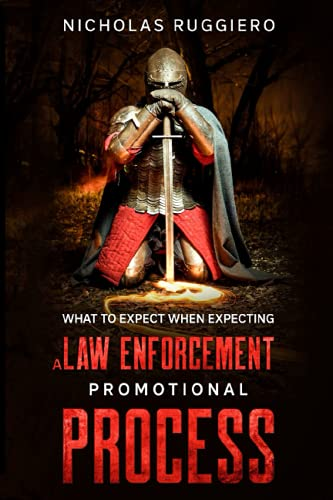 Compare Textbook Prices for What to expect when expecting a law enforcement promotional process Reforming the leadership of law enforcement  ISBN 9798489762205 by Ruggiero, Nicholas
