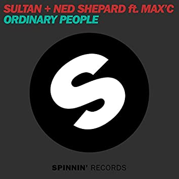 Ordinary People (feat. Max'C)