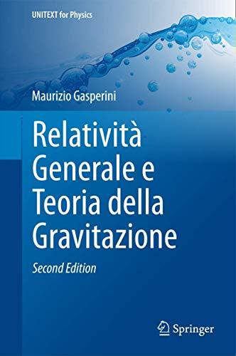 Relatività generale e teoria della gravitazione