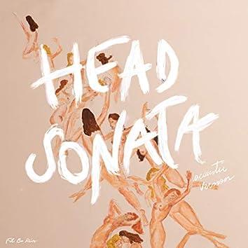 Head Sonata (Acoustic Version)