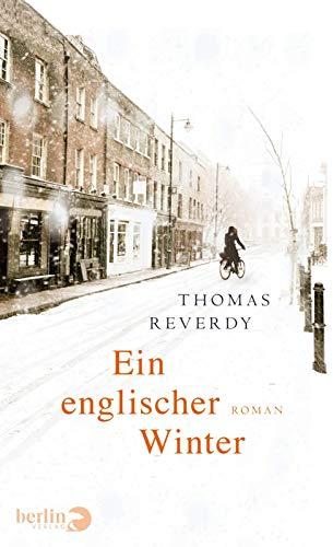 Ein englischer Winter: Roman