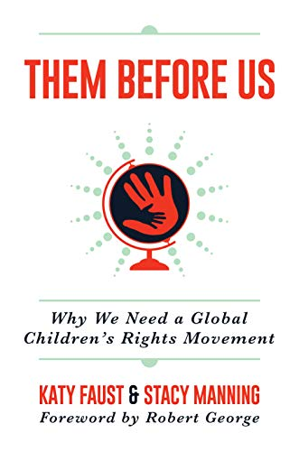 Them Before Us: Why We Need a Global Children's Rights Movement (English Edition)