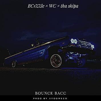 Bounce bacc (feat. WC & Tha Skipa)