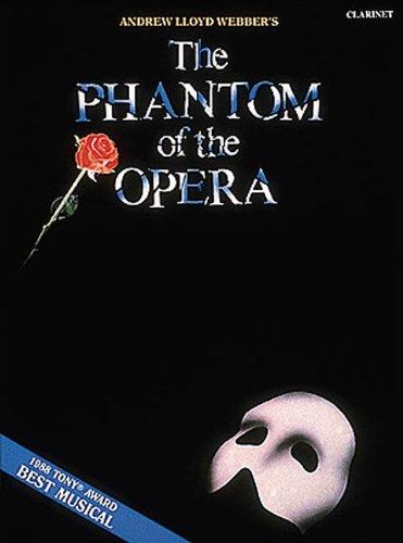 The Phantom of the Opera: Clarinet
