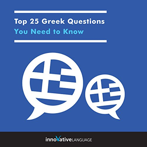 Top 25 Greek Questions You Need to Know  By  cover art