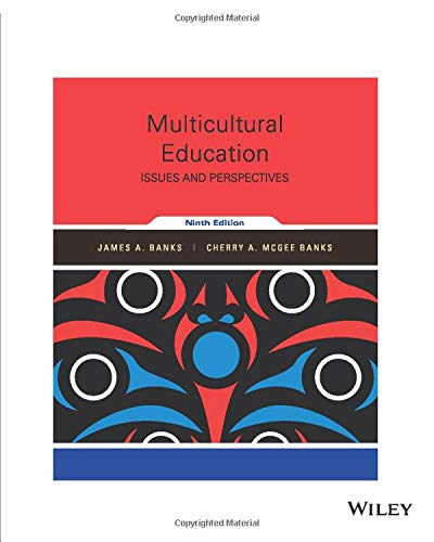 Compare Textbook Prices for Multicultural Education: Issues and Perspectives 9th Edtion Edition ISBN 9781119355267 by Banks, James A.