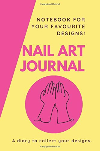 Nail Art Journal: Plan your own designs for your nails