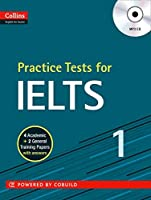 Practice Tests for Ielts (Collins Practice Tests for IELTS Series)