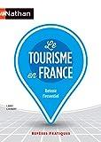 Reperes pratiques: Le tourisme en France (Repères Pratiques)