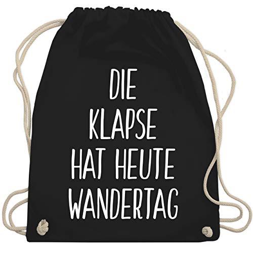 Shirtracer Festival Turnbeutel - Die Klapse hat heute Wandertag - Unisize - Schwarz - die klapse hat heut wandertag - WM110 - Turnbeutel und Stoffbeutel aus Baumwolle
