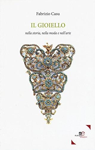 Il gioiello nella storia, nella moda, nell'arte