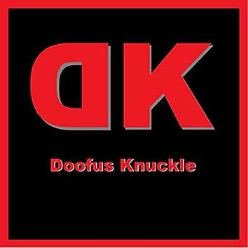 Doofus Knuckle