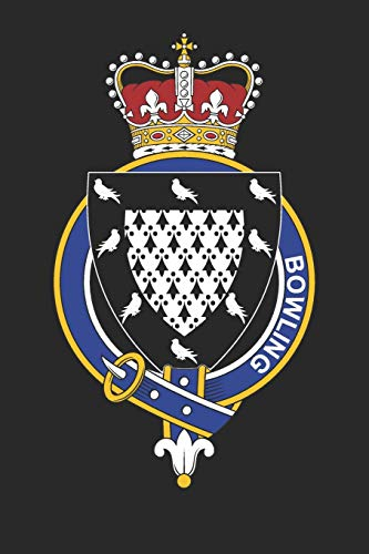 Bowling: Bowling Coat of Arms and Family Crest Notebook Journal (6 x 9 - 100 pages)