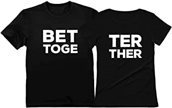 Better Together Matching T-Shirts for Couples His & Hers