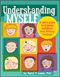 Image of Understanding Myself: A Kid's Guide to Intense Emotions and Strong Feelings