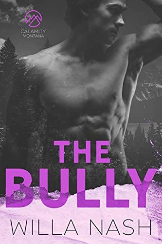 The Bully (Calamity Montana Book 4) (English Edition)