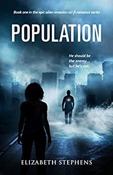 Population: A Post-Apocalyptic Fantasy Romance (Population Book One) by [Elizabeth Stephens]