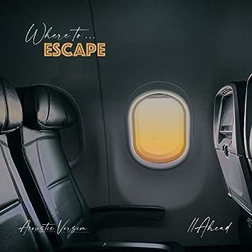 Escape [Acoustic Version]
