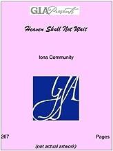 Heaven Shall Not Wait - Iona Community