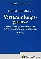 Dietel/Gintzel/Kniesel Versammlungsgesetze: Kommentierung