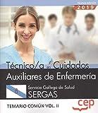 Técnico/a en Cuidados Auxiliares de Enfermería. Servicio Gallego de Salud. SERGAS. Temario común Vol.II