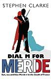 Dial M For Merde (Paul West)