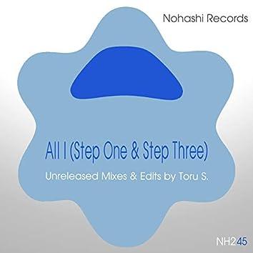 All I (Step One & Step Three)
