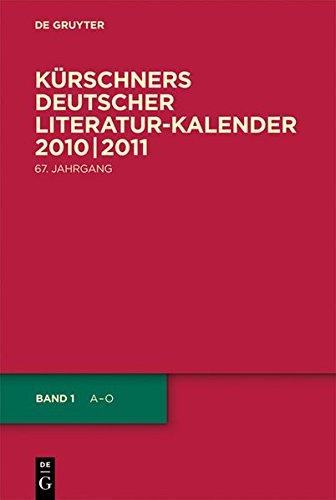 Kürschners Deutscher Literatur-Kalender / 2010/2011