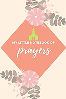 my little notebook of prayers, notebook: Journal 6x9, 120 pages