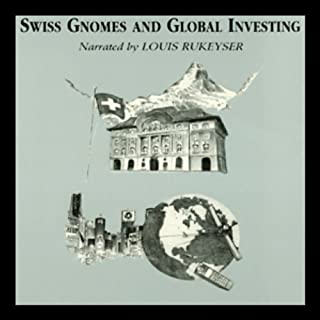 Swiss Gnomes and Global Investing cover art