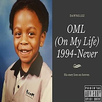 OML (On My Life)