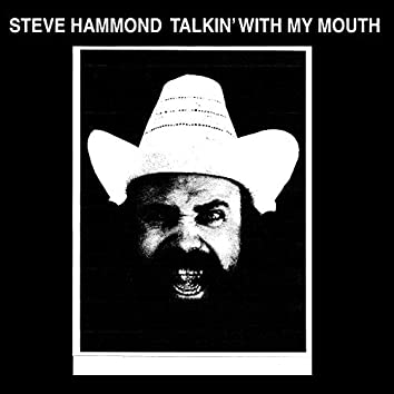 Talkin' With My Mouth