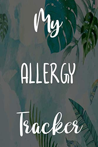 My Allergy Tracker: Brilliant gift to help anyone with their allergies - 6...