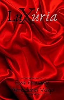 Luxúria: Libro 3 de Eva Gonzay y Almudena Vega