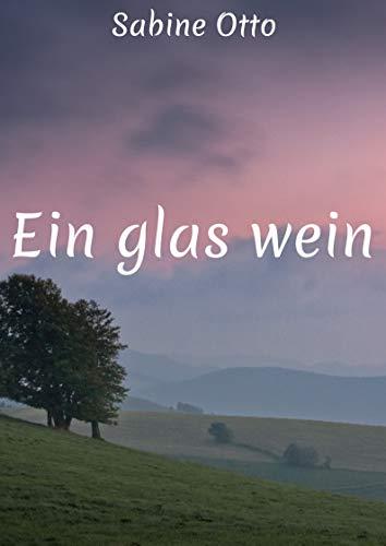 Ein glas wein