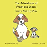 The Adventures of Frank and Diesel: Sam s Nativity Play