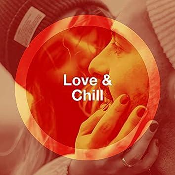 Love & Chill