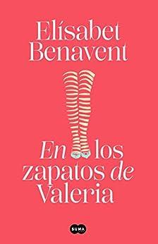 En los zapatos de Valeria (Saga Valeria 1) PDF EPUB Gratis descargar completo