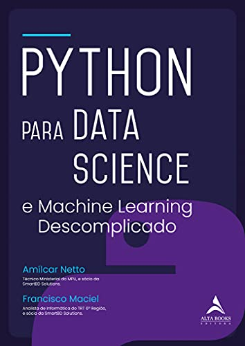 Python Para Data Science: E Machine Learning Descomplicado