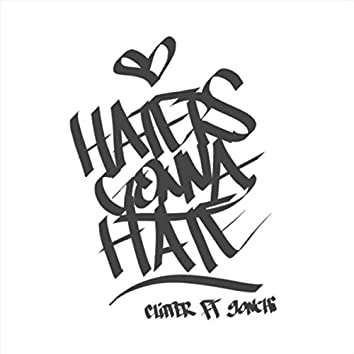 Haters Gonna Hate (feat. 9onchi)