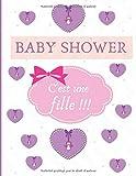 BABY SHOWER 'c'est une fille': Livre d'or de naissance pour fille, grand...