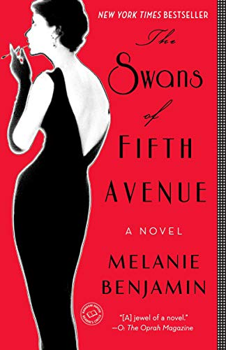 [Melanie Benjamin] The Swans of Fifth Avenue_ A Novel