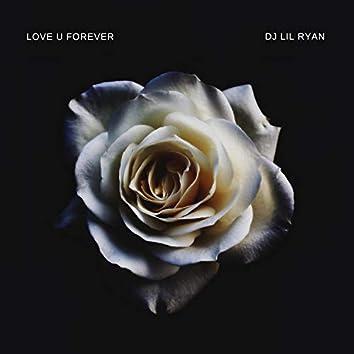 Love U Forever (slowed)