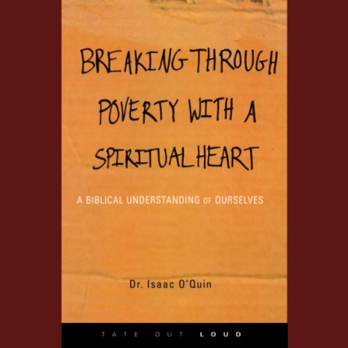Breaking Through Poverty with a Spiritual Heart audiobook cover art