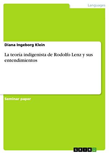 La teoría indigenista de Rodolfo Lenz y sus entendimientos