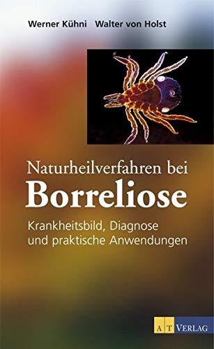 Kühni, Werner:<br />Naturheilverfahren bei Borreliose