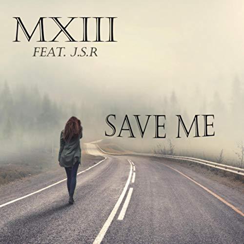 Save Me (feat. J.s.r) [Explicit]